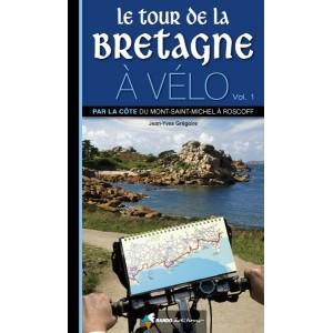 Le Tour de la Bretagne à vélo (Vol.1)