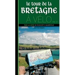 Le Tour de la Bretagne à vélo (vol.2)