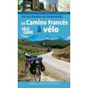 Le Camino Francés à Vélo (sur les chemins de Compostelle)