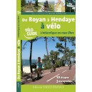 Vélo guide : De Royan à Hendaye à Vélo