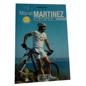 Miguel Martinez : Une croix sur le vélo